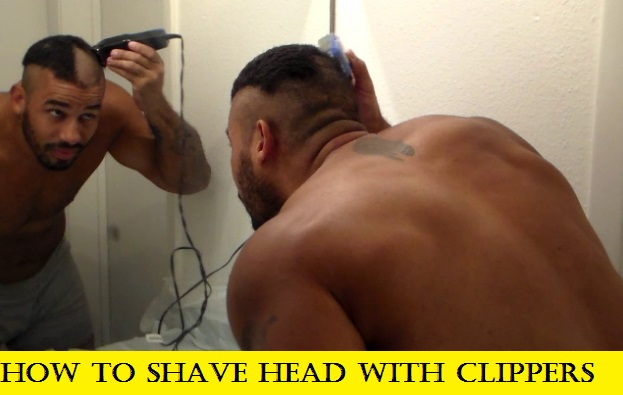 How to Shave Head with Clippers