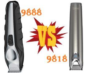 Wahl 9818 vs 9888 comparison