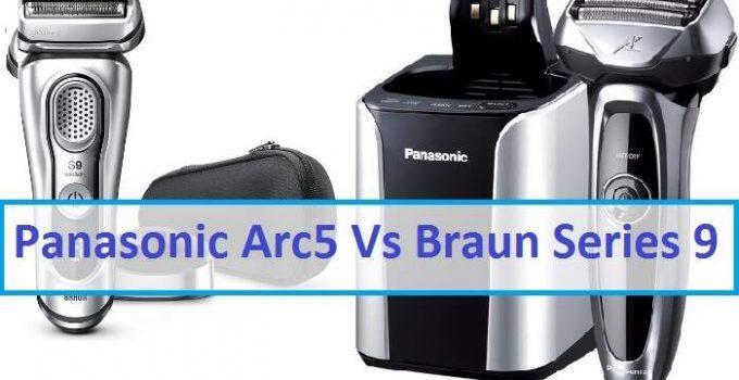 Panasonic Arc5 Vs Braun Series 9